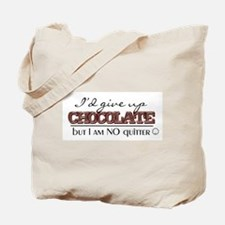 no quitter Tote Bag