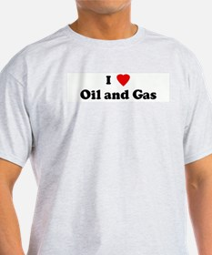 I Love Oil and Gas Ash Grey T-Shirt