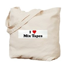 I Love Mix Tapes Tote Bag