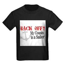 Back Off!-My Cousin is a Sailor T-Shirt