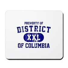 Property of District Of Columbia Mousepad