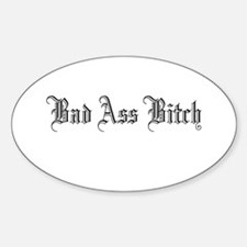 Bad Ass Bitch Oval Decal