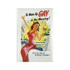 Wake Up Gay Rectangle Magnet