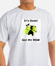 Got My MSW Ash Grey T-Shirt