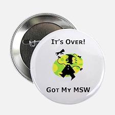 "Got My MSW 2.25"" Button (10 pack)"