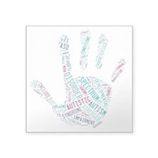Autism Awareness - Talk To The Hand Square Sticker