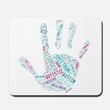 Autism Awareness - Talk To The Hand Mousepad
