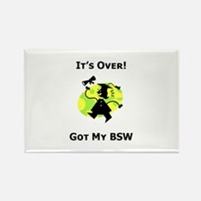 Got My BSW Rectangle Magnet