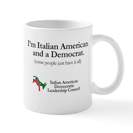 Italian American and a Democrat Mug