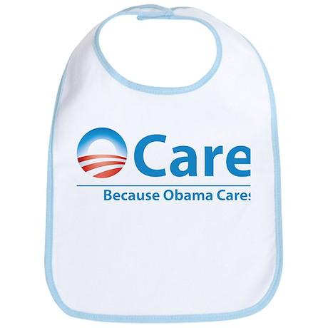 ObamaCare, Because Obama Cares Bib