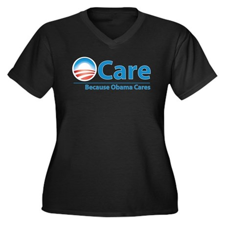 ObamaCare, Because Obama Cares Women's Plus Size V