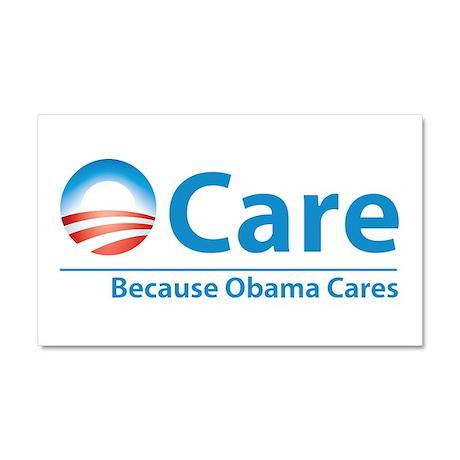 ObamaCare, Because Obama Cares Car Magnet 20 x 12