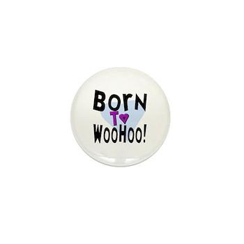 WooHoo! Mini Button