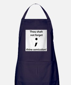 Thou shalt not forget thine semicolon! Apron (dark