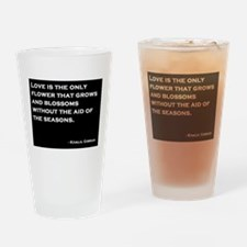 Khalil Gibran Quote Drinking Glass