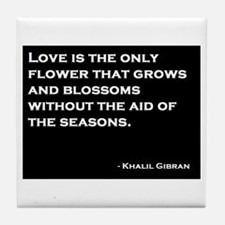 Khalil Gibran Quote Tile Coaster