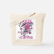 PARTY AT MY CRIB Tote Bag