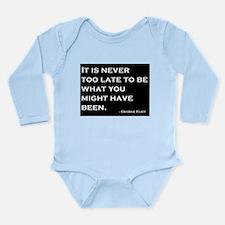 George Eliot Quote Long Sleeve Infant Bodysuit