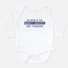 Art Teacher Mom Body Suit