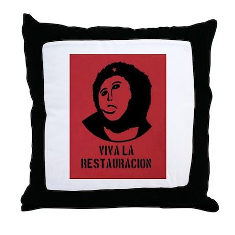 viva la restauracion Throw Pillow