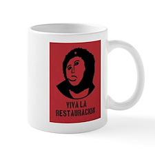 viva la restauracion Small Mug