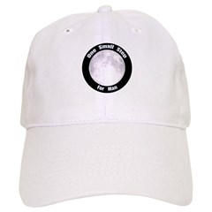 One Small Step For Man Baseball Cap