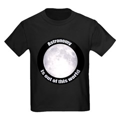 Astronomy Is Out Of This World! T
