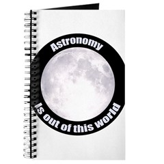 Astronomy Is Out Of This World! Journal