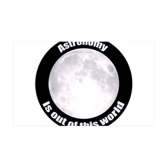 Astronomy Is Out Of This World! Wall Decal