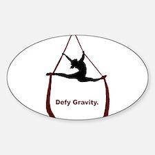 Defy Gravity Decal