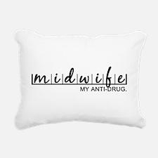 Midwife, My Anti-Drug Rectangular Canvas Pillow