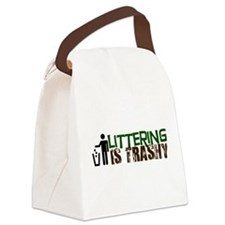 Littering is Trashy Canvas Lunch Bag