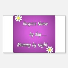 Hospice Nurse by day Mommy by night Decal