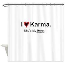 Karma... Shes my hero!!! Shower Curtain