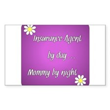 Insurance Agent by day Mommy by night Decal