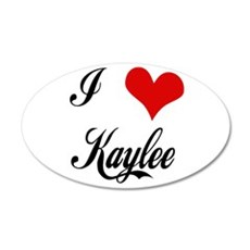 I Love Kaylee 20x12 Oval Wall Decal