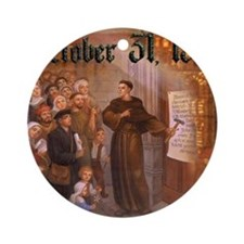 Reformation Day- October 31, 1517 Ornament (Round)