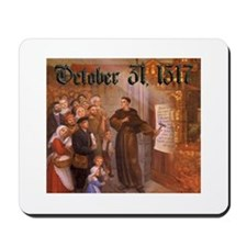 Reformation Day- October 31, 1517 Mousepad
