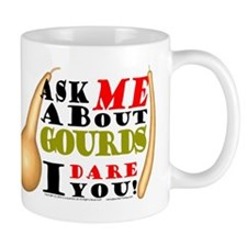 Ask me about Gourds Mug