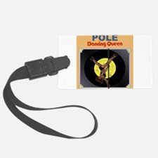 Pole Dancing Queen Luggage Tag