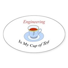 Engineering is my cup of tea Oval Decal