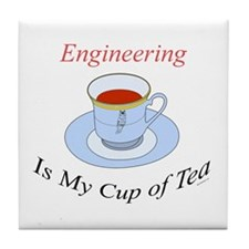 Engineering is my cup of tea Tile Coaster