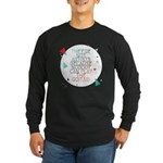 Theyre not artists Long Sleeve Dark T-Shirt