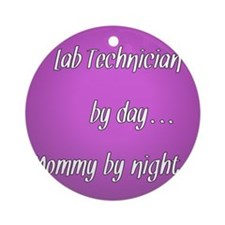 Lab Technician by day Mommy by night Ornament (Rou