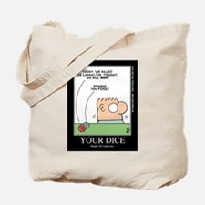 YOUR DICE Tote Bag