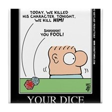 YOUR DICE Tile Coaster
