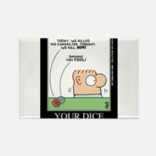 YOUR DICE Rectangle Magnet