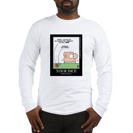 YOUR DICE Long Sleeve T-Shirt