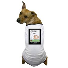 YOUR DICE Dog T-Shirt