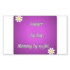 Lawyer by day Mommy by night Decal
